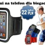 [PROMOCJA] Opaski na telefon dla biegaczy/szuraczy